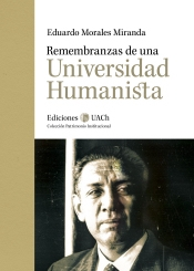 Remembranzas de una Universidad Humanista