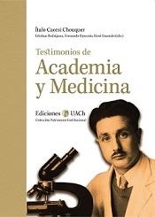 Testimonios de Academia y Medicina
