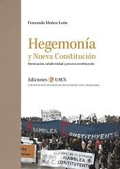 Hegemonía y Nueva Constitución. Dominación, Subalternidad y Proceso Constituyente