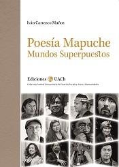 Poesía mapuche. Mundos superpuestos